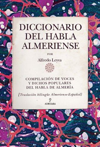 9788415338338: DICCIONARIO DEL HABLA ALMERIENSE