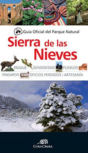 9788415338406: Guía Oficial del Parque Natural de la Sierra de las Nieves (Cornicabra)