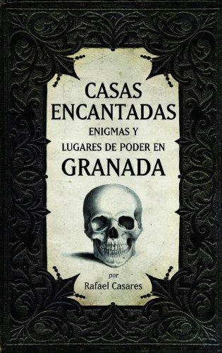 9788415338512: Casas encantadas, enigmas y lugares de poder en Granada (Andalucía)