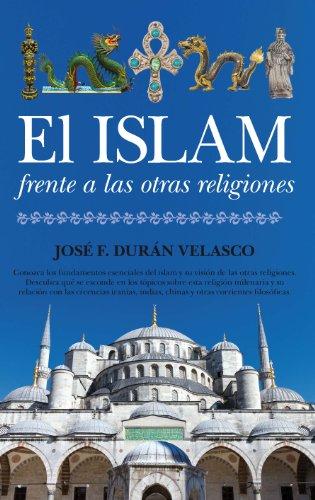 9788415338710: El islam frente a las otras religiones (Espiritualidad)