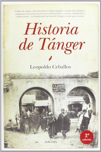 9788415338741: Historia de Tánger