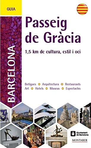 9788415340089: Passeig de Gracia. 1,5 km de cultura, estil i oci (catala)