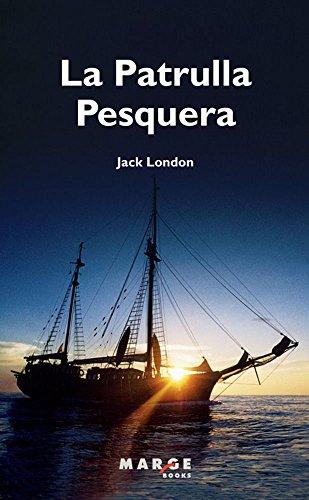9788415340164: La Patrulla Pesquera