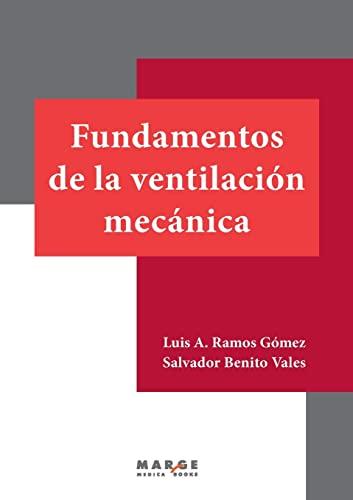 9788415340508: Fundamentos de la ventilación mecánica