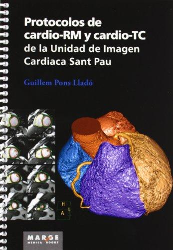 9788415340621: Protocolos de cardio-RM y cardio-TC de la Unidad de Imagen Cardiaca Sant Pau (Medicina (marge Books))