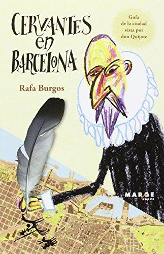 9788415340898: Cervantes en Barcelona (Ítaca)