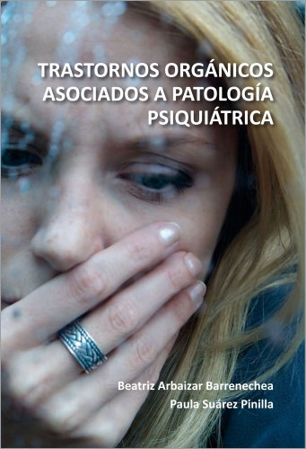 9788415344285: Trastornos orgánicos asociados a patología psiquiátrica