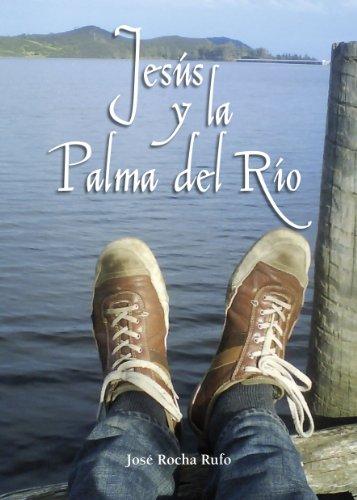 9788415344643: Jesús y la Palma del Río