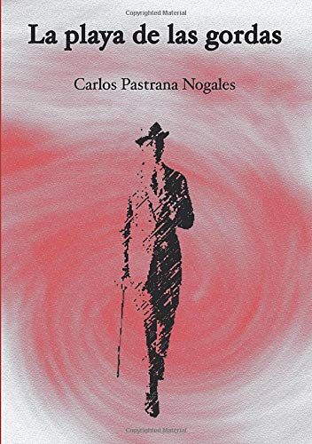 9788415346685: La playa de las gordas (Spanish Edition)