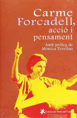 9788415349198: Carme Forcadell, Lluita I Pensament