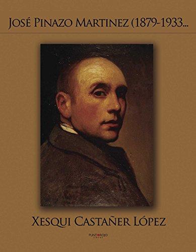 9788415350989: Jose Pinazo Martinez (1879-1933 . . . (Spanish Edition)