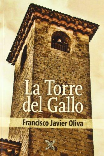 9788415352037: La Torre Del Gallo
