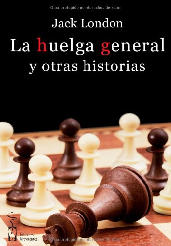 9788415353324: La Huelga General y Otras Historias (Spanish Edition)