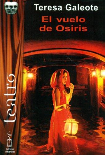 EL VUELO DE OSIRIS: Teresa Galeote