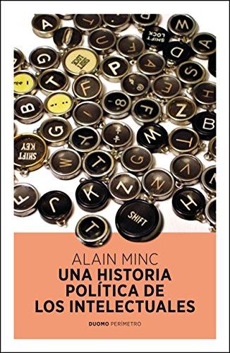 9788415355137: Una historia política de los intelectuales