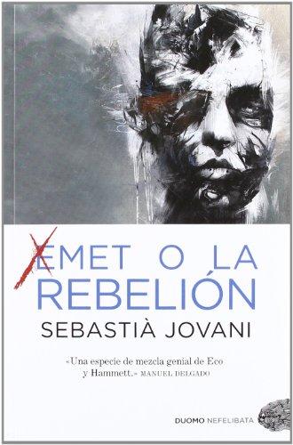 9788415355298: Emet o la rebelión