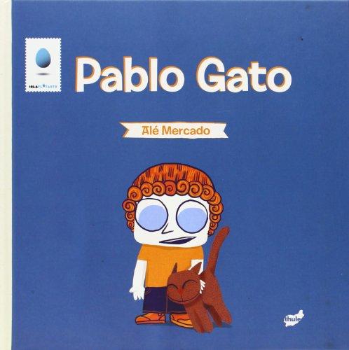 9788415357476: Pablo Gato (Isla Flotante)