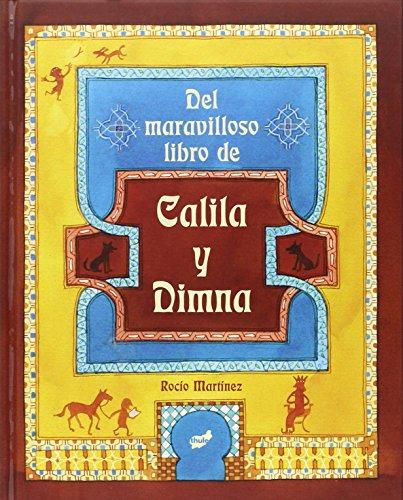 9788415357742: Del maravilloso libro de Calila y Dimna