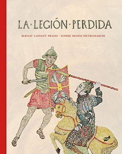 9788415357766: La Legión Perdida (Acervo)