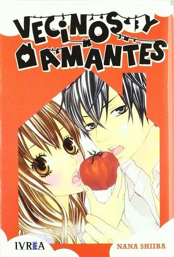 9788415366317: Vecinos y amantes (Shojo Manga (ivrea))