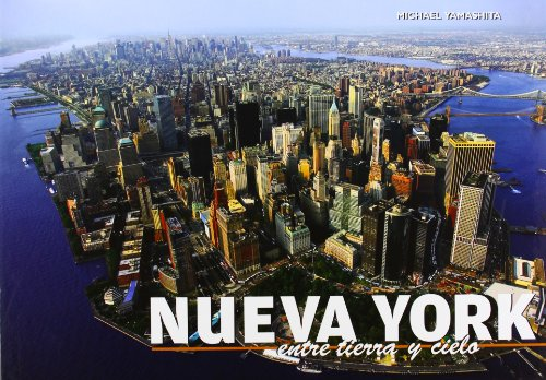 9788415372226: NUEVA YORK - ENTRE TIERRA Y CIELO