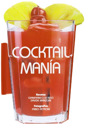 9788415372455: Cocktail Manía