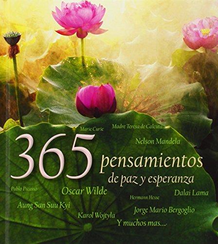 9788415372837: 365 Pensamientos De Paz Y Esperanza