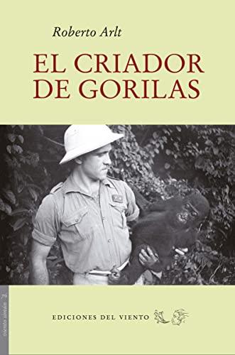 9788415374275: El criador de gorilas (Viento Simún)