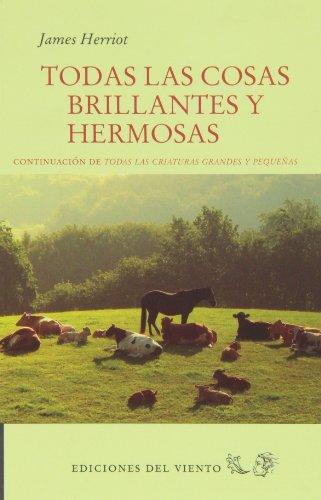 TODAS LAS COSAS BRILLANTES Y HERMOSAS: JAMES HERRIOT