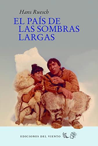 9788415374886: PAIS DE LAS SOMBRAS LARGAS (N/E)
