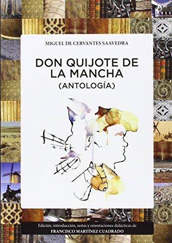 9788415380245: DON QUIJOTE DE LA MANCHA (ANTOLOGÍA)