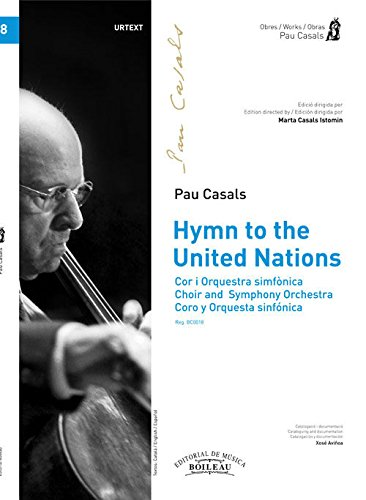 9788415381013: Hymn to the United Nations : cor i orquestra simfónica = choir and symphony orchestra = coro y orquesta sinfónica