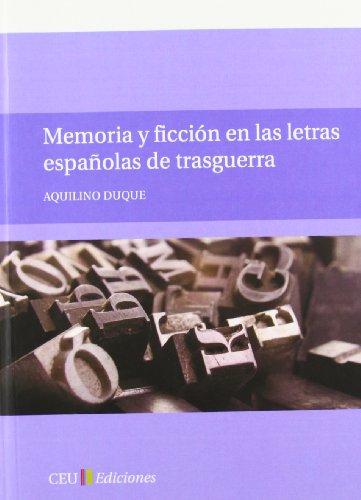 9788415382157: Memoria y ficción en las letras españolas de trasguerra