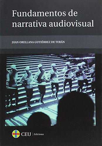 9788415382997: Fundamentos de narrativa audiovisual (Textos Docentes)
