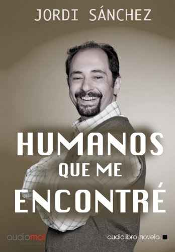 9788415384854: Humanos que me encontré.Audiolibro.Cd Mp3
