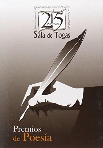 "XXV Aniversario ""Sala de Togas"". Premios de: Acebes, David; Ariana"