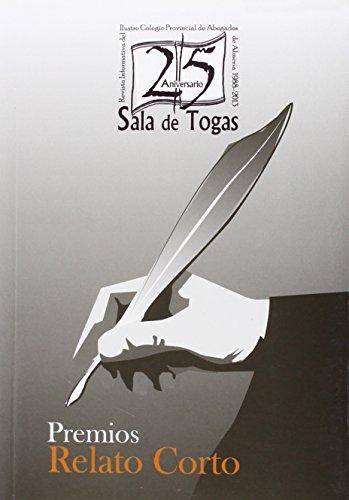 "XXV Aniversario ""Sala de Togas"". Premios de: Andrés Pérez, José"