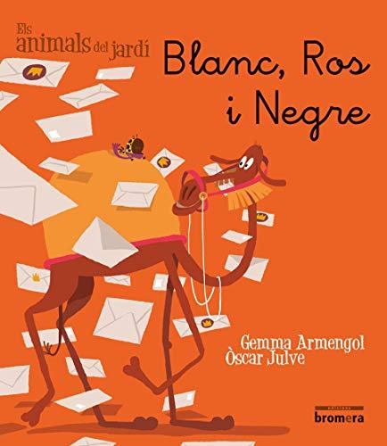 9788415390305: Blanc, Ros i Negre - MANUSCRITA (Els animals del jardí)