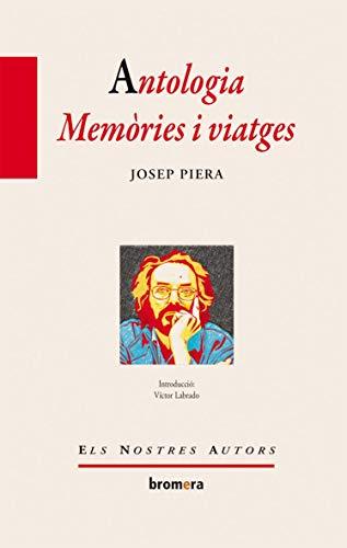 9788415390343: Antologia. Memòries i viatges (Els Nostres Autors)