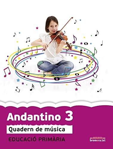 9788415390831: Andantino 3: Música. Segon cicle de primària 1r curs (Projecte Far) - 9788415390831