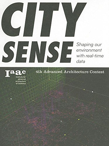 9788415391296: City Sense: Shaping our environment with real-time data. (Advanced Architecture Contest)