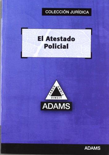 9788415392408: ATESTADO POLICIAL