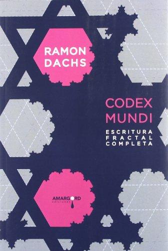 9788415398288: Codex Mundi - Escritura Fractal Completa