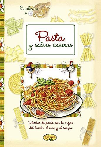 9788415401339: Pasta Y Salsas Caseras (Cuadernos de cocina)