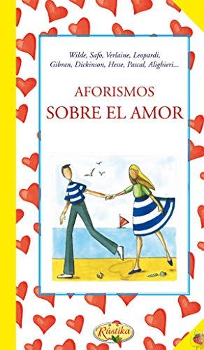 9788415401834: AFORISMOS SOBRE EL AMOR.(REF:0007-002).(PENSAMIENTOS)