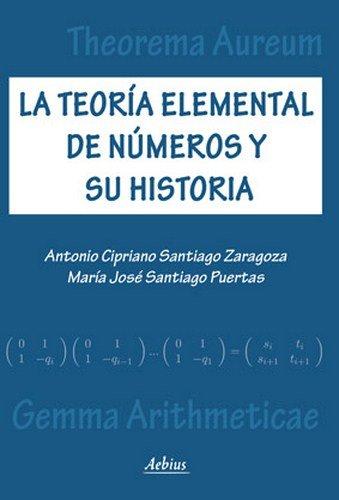 9788415402787: La teoría elemental de números y su historia