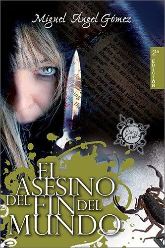 9788415404200: El Asesino Del Fin Del Mundo / the Murderer Doomsday (Spanish Edition)
