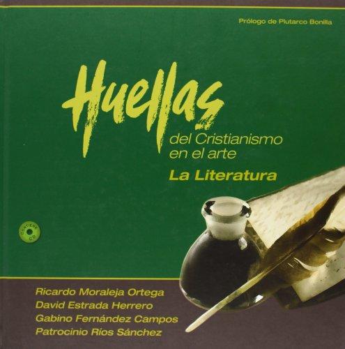 9788415404583: La Literatura. Huellas Del Cristianismo En El Arte IV (Pensamiento Y Fe)