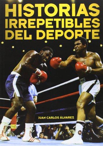 9788415405283: Historias irrepetibles del deporte