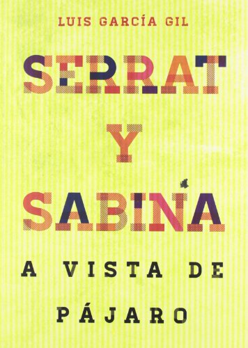 9788415405337: Serrat & Sabina: a vista de pájaro